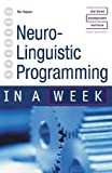 Neuro-Linguistic Programming in a Week, Mo Shapiro, 0340850299