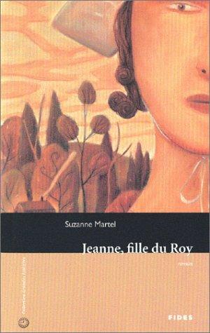 JEANNE, FILLE DU ROY N.É.