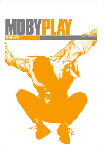Moby: Play - The DVD ()