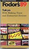 Tokyo '89, Fodor's Travel Publications, Inc. Staff, 0679017070