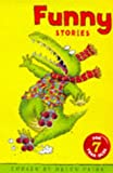 Funny Stories for 7 Year Olds, Helen Paiba, 0330349457