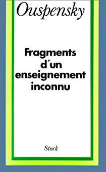 Fragments d'un enseignement inconnu par Ouspenski