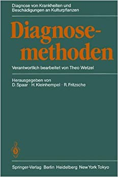 Diagnosemethoden (Diagnose von Krankheiten und Beschädigungen an Kulturpflanzen)