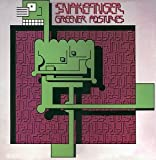 Greener Postures by Snakefinger (1999-03-16)