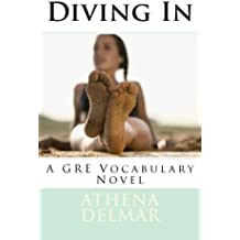 Diving In: A GRE Vocabulary Novel