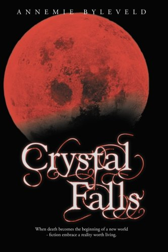 Book: Crystal Falls by Annemie Byleveld