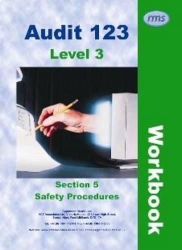 Download Audit 123: Safety Procedures Section 5: Level 3 Workbook pdf epub