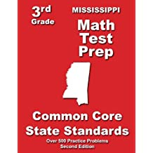 Mississippi 3rd Grade Math Test Prep: Common Core State Standards