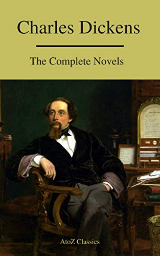 #freebooks – Charles Dickens : The Complete Novels (A to Z Classics) by Charles Dickens