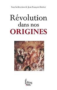 Révolution dans nos origines par Jean-François Dortier