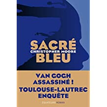 Sacré Bleu (French Edition)