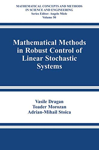 Mathematical Methods in Robust Control of Linear Stochastic Systems (Mathematical Concepts and Methods in Science and Engineering)