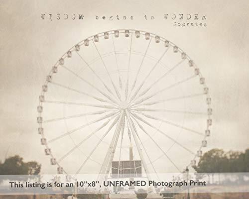 (Paris Landmark Ferris Wheel Photograph, French Home Decor, Inspirational Quote Wall Art Print )