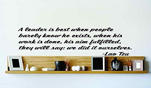 top-selling-decals-prices-reduced-a-leader-is-best-when-people-barely-know-he-exists-when-his-work-i