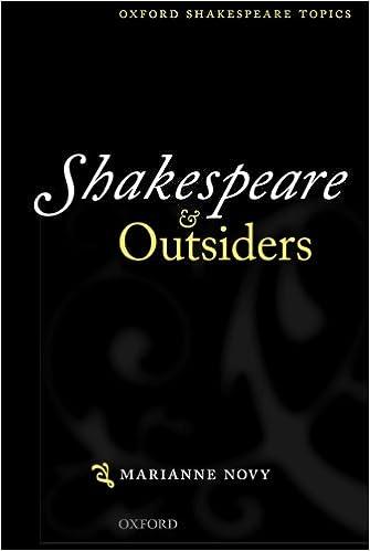 Amazon.Com: Shakespeare And Outsiders (Oxford Shakespeare Topics