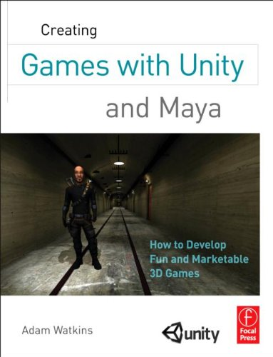 [PDF] Creating Games with Unity and Maya: How to Develop Fun and Marketable 3D Games Free Download | Publisher : Focal Press | Category : Computers & Internet | ISBN 10 : 0240818814 | ISBN 13 : 9780240818818