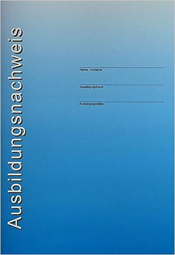 Ausbildungsnachweisheft Kaufm Ausbildung 4260094455001