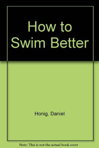 How to Swim Better