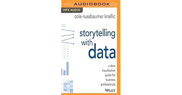 Amazon.com: Storytelling with Data (9781978614277): Cole ...