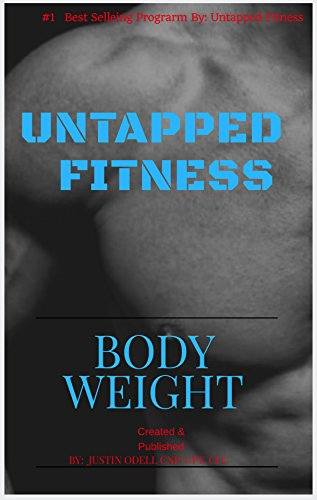 Untapped Health Fitness & Recovery Full Body Weight Exercise Program No weights required The number one best fitness program seller