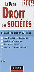 Le petit Droit des sociétés 2014 - Les notions clés en 20 fiches