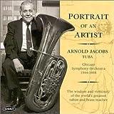 #7: Portrait of an Artist: Arnold Jacobs Tuba