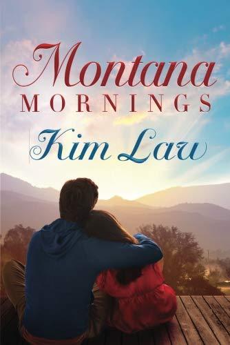 Montana Mornings (The Wildes of Birch Bay) (California Best High School Football Team)