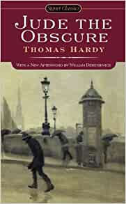 the struggle for happiness in jude the obscure a novel by thomas hardy Upon its first appearance in 1895, thomas hardy's jude the obscure shocked victorian critics and readers with a frank depiction of sexuality and an unbridled indictment of the institutions of marriage, education, and religion, reportedly causing one angli-can bishop to order the book publicly .