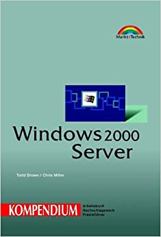 Windows 2000 Server - Kompendium .