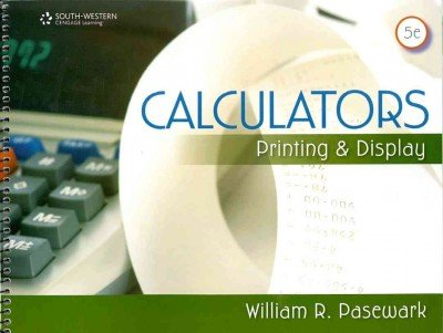 Price comparison product image Calculators: Printing and Display (Fbla - All) [Paperback] [2011] (Author) William R. Pasewark