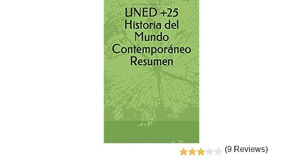 UNED +25 Historia del Mundo Contemporáneo Resumen: Amazon.es: Villahermosa, Rubén: Libros