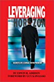 Leveraging the Horizon, Edwin Addision, 0595656234