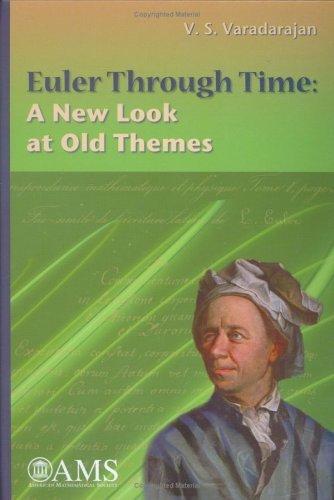 Euler Through Time: A New Look at Old Themes