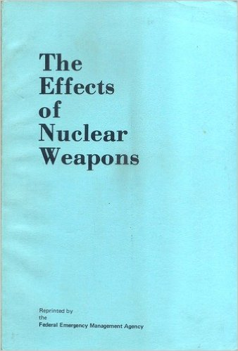 The Effects of Nuclear Weapons, Third Edition (U. S. GPO: 1977 0-213-794)
