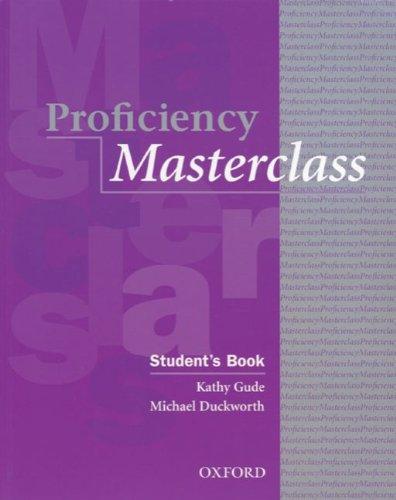 Proficiency Masterclass - Aktuelle Ausgabe: Student's Book