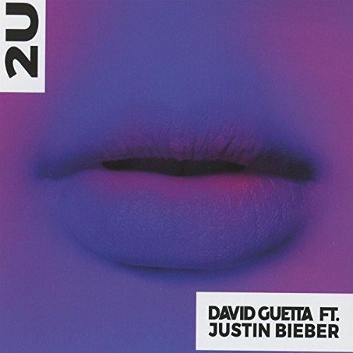 David Guetta - 2U (feat. Justin Bieber) - Zortam Music