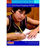 img - for [ A Quick Guide to Reaching Struggling Writers, K-5[ A QUICK GUIDE TO REACHING STRUGGLING WRITERS, K-5 ] By Cruz, M. Colleen ( Author )Sep-01-2008 Paperback book / textbook / text book