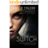 Switch (New World Series Book 1)