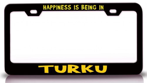 Tollyee Happiness is Being in Turku, Finland Cities of The World Steel Metal License Plate Frame Bl # 80