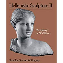 Hellenistic Sculpture II: The Styles of ca. 200–100 B.C.