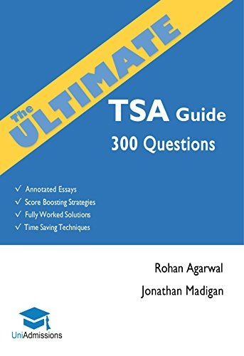 The Ultimate TSA Guide 300 Practice Questions Fully Worked Solutions Time Saving Techniques Score Boosting Strategies Annotated Essays 2017