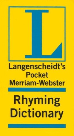 Langenscheidt's Pocket Merriam-Webster Rhyming Dictionary (Pockets Full of Word - Websters Dictionary Rhyming Pocket