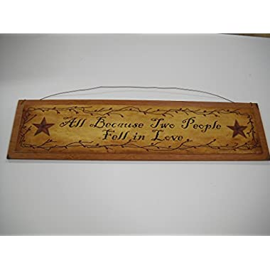 All Because Two People Fell in Love Barn Stars and Berries Country Wooden Wall Art Sign
