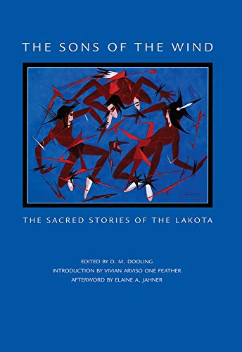 The Sons of the Wind: The Sacred Stories of the Lakota