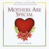 Mothers Are Special, Lucy Mead, 0517209551