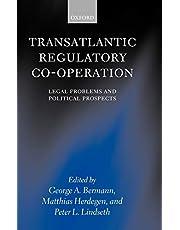 Transatlantic Regulatory Cooperation: Legal Problems and Political Prospects