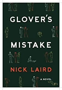 Glover's Mistake by Nick Laird (2009-07-09)