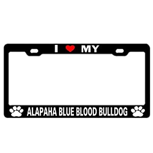 License Plate Frame Personality Design - Front Aluminum Metal Tag 12 X 6 in I Love My Alapaha Blue Blood Bulldog Black 19
