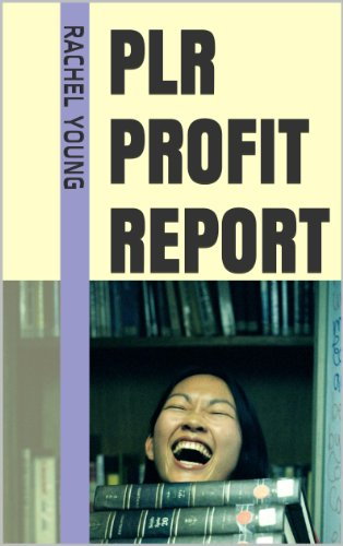 PLR Profit Report: How to Buy or Get Free Private Label Rights Articles for eBooks Reselling and Make Money