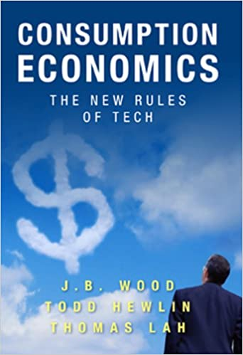 amazon consumption economics the new rules of tech j b wood